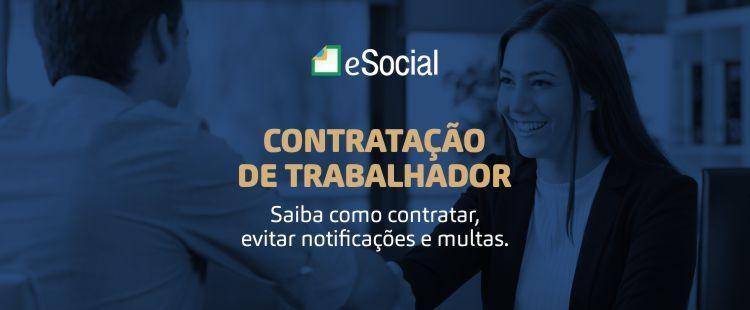 eSocial - Contratação de Trabalhador