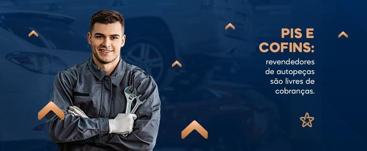 PIS e Cofins: revendedores de autopeças são livres de cobranças