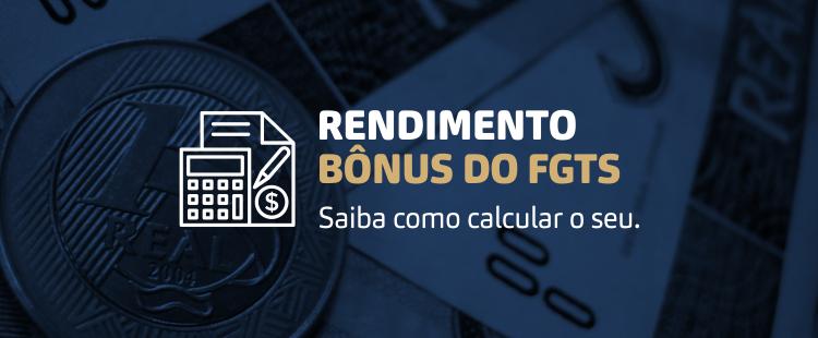 Rendimento Bônus do FGTS